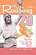 The Roaring Twenty: The First Cross-Country…