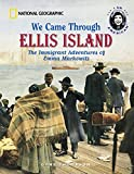 Thompson, Gare: We Came Through Ellis Island: The Immigrant Adventures of Emma Markowitz