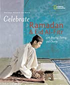 Holidays Around the World: Celebrate Ramadan…