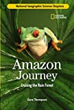Thompson, Gare: Science Chapters: Amazon Journey: Cruising the Rain Forest