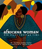 Africana Woman : Her Story through Time by…