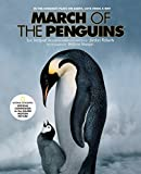 Jacquet, Luc: The March of the Penguins: National Geographic Official Companion To The Major Motion Picture