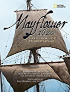 Mayflower 1620: A New Look at a Pilgrim…