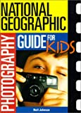 Johnson, Neil: Photography Guide for Kids