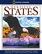 Our Fifty States by Mark H. Bockenhauer