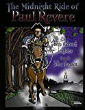 Henry W. Longfellow: The Midnight Ride Of Paul Revere