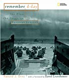 Drez, Ronald J.: Remember D-Day: The Plan, The Invasion, Survivor Stories