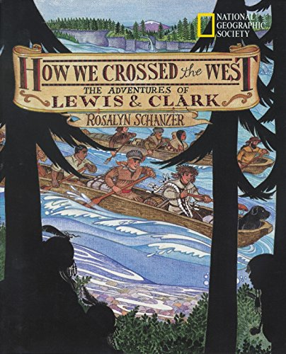 how-we-crossed-the-west-the-adventures-of-lewis-and-clark