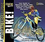 Peterson, Monique: Extreme Sports: Bike!