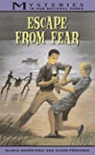 Escape From Fear (Mysteries in Our National…