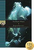 Silent World (National Geographic Adventure Classics)