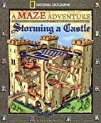 Storming A Castle: National Geographic Maze…