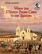 When the Mission Padre Came to the Rancho:…