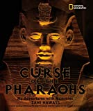 Hawass, Zahi: The Curse of the Pharaohs: My Adventures with Mummies