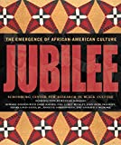 Dodson, Howard: Jubilee: The Emergence of African-American Culture