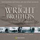 Crouch, Tom D.: Wright Brothers and the Invention of the Aerial Age