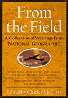 From the Field: A Collection of Writings…