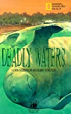 Deadly Waters by Gloria Skurzynski