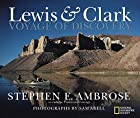 Lewis & Clark: Voyage of Discovery by…