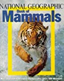 National Geographic Society Staff: Book of Mammals
