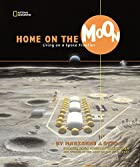 Home on the Moon: Living on a Space Frontier…