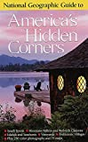[???]: National Geographic Guide to American&#39;s Hidden Corners