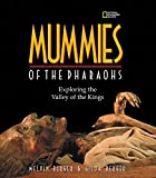 Berger, Melvin: Mummies of the Pharaohs: Exploring the Valley of the Kings