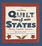 Quilt of States: Piecing Together America by…