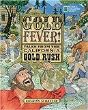 Schanzer, Rosalyn: Gold Fever