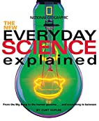 New Everyday Science Explained: From the Big…