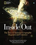 National Geographic Society Staff: Inside Out : The Best of National Geographic Diagrams and Cutaways