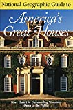 Wiencek, Henry: National Geographic Guide to Americas Great Houses