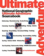 The Ultimate Adventure Sourcebook by Paul…