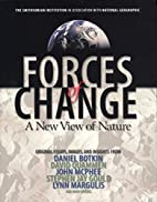 Forces of Change: A New View of Nature by…