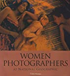Women Photographers at National Geographic…