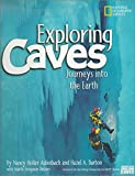 Delano, Marfe Ferguson: Exploring Caves: Journeys into the Earth
