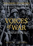 Veterans History Project (U.S.): Voices of War: Stories of Service from the Home Front and the Front Lines