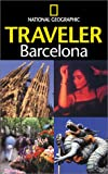 National Geographic Society: National Geographic Traveler: Barcelona