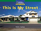 This is my street (National Geographic…