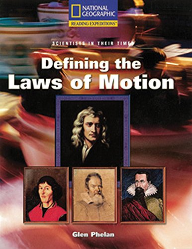 reading-expeditions-science-scientists-in-their-times-defining-the-laws-of-motion