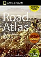 National Geographic Road Atlas - Adventure…