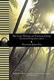 Zug, James: The Last Voyage Of Captain Cook: The Collected Writings of John Ledyard