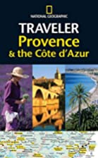 National Geographic Traveler: Provence and…