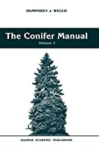 The Conifer Manual: Volume 1 (Forestry…