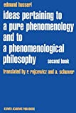 Husserl, Edmund: Ideas Pertaining to a Pure Phenomenology and to a Phenomenological Philosophy