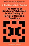 Volevich, L.R.: The Method of Newton&#39;s Polyhedron in the Theory of Partial Differential Equations
