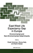 East-West Life Expectancy Gap in Europe:…