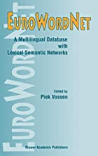 EuroWordNet: A Multilingual Database with…