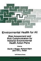 Environmental Health for All: Risk…