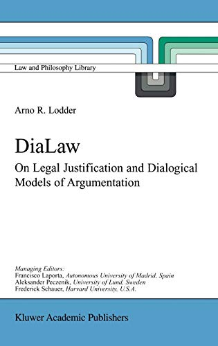 dialaw-on-legal-justification-and-dialogical-models-of-argumentation-law-and-philosophy-library